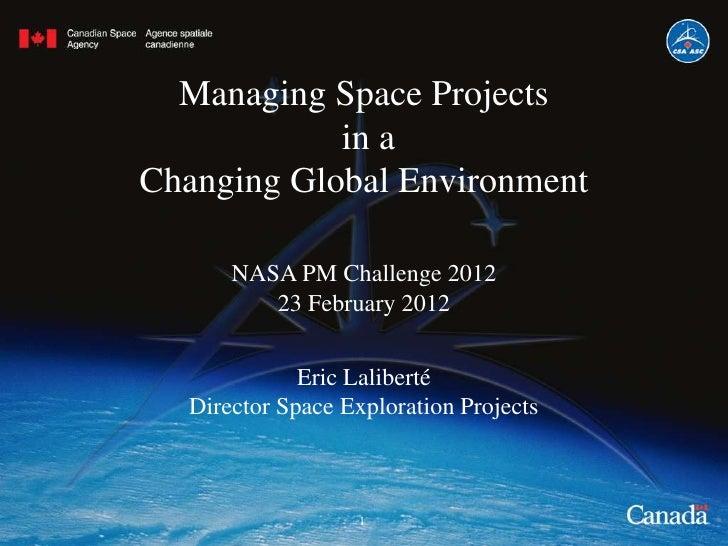 Laliberte,eric nasa pm challenge 2012   pm in changing global environment