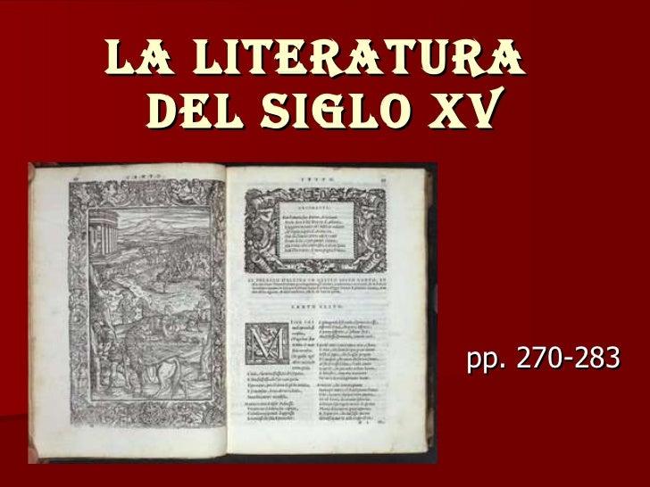 LA LITERATURA  DEL SIGLO XV pp. 270-283