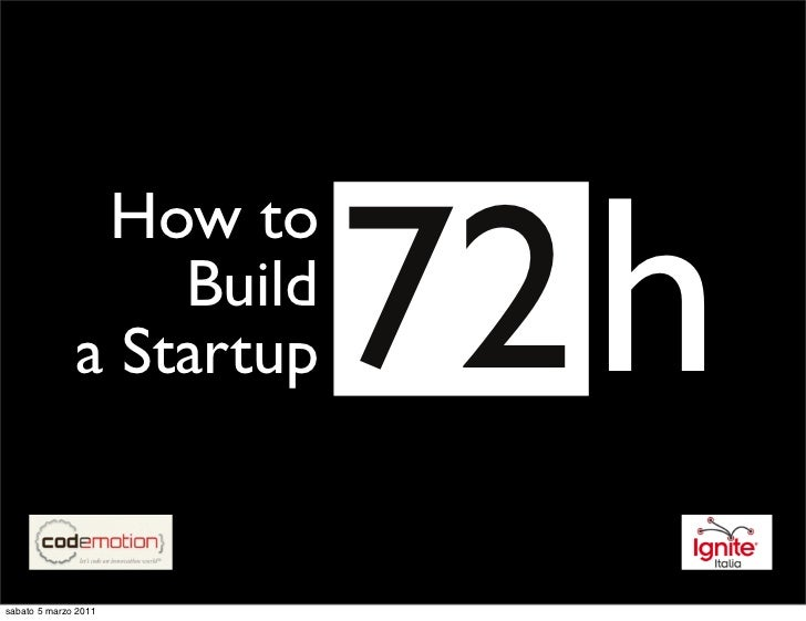 How to build a Startup [72h]