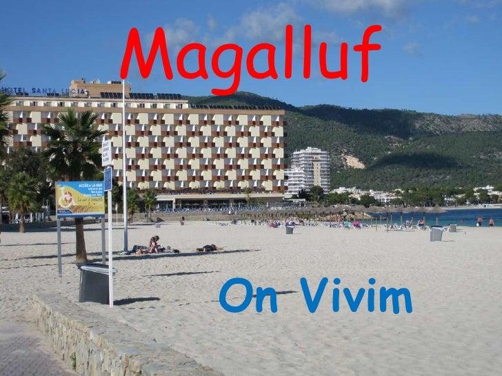La localitat.Magalluf.