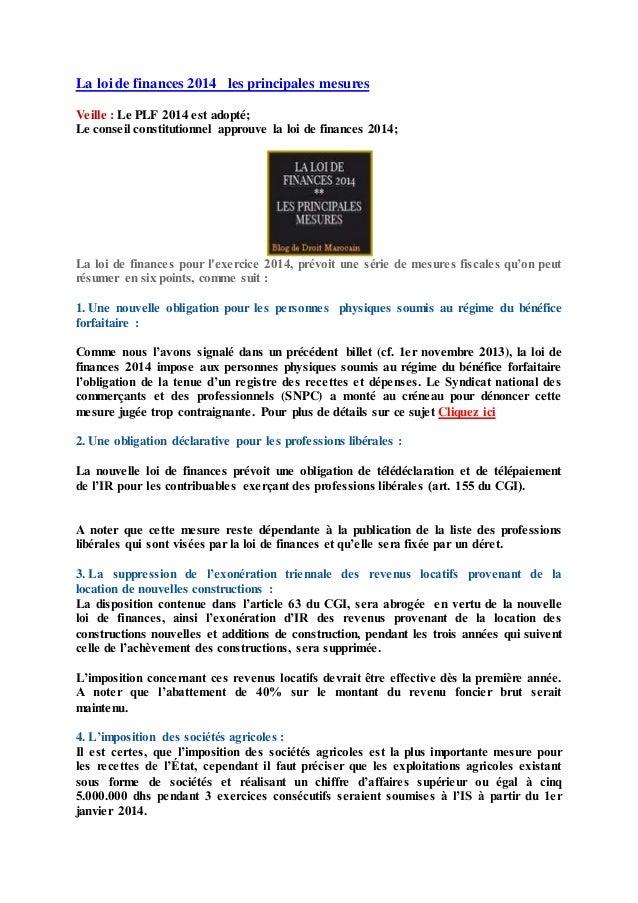 La loi de finances 2014 les principales mesures Veille : Le PLF 2014 est adopté; Le conseil constitutionnel approuve la lo...