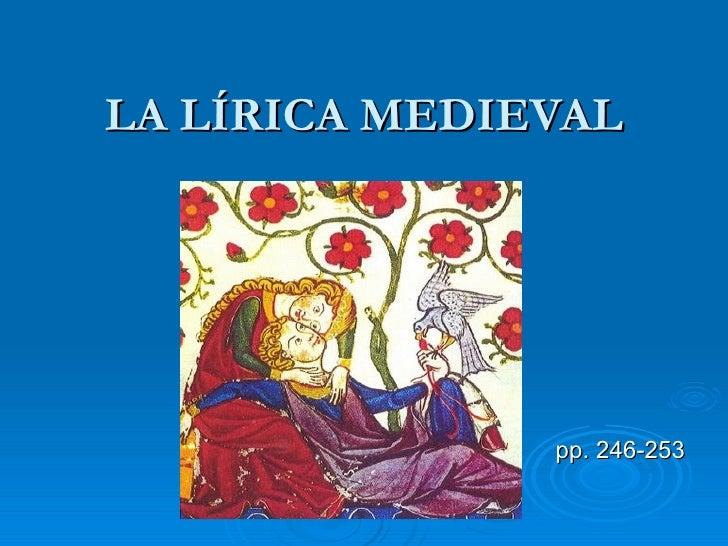 LA LÍRICA MEDIEVAL pp. 246-253