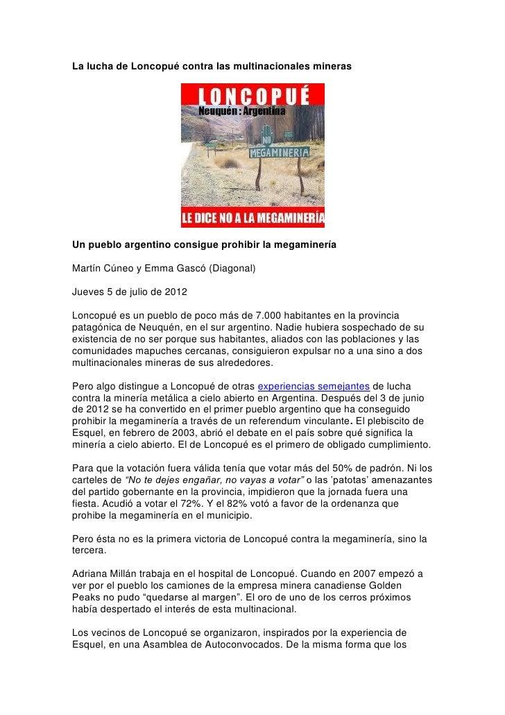 La lucha de Loncopué contra las multinacionales minerasUn pueblo argentino consigue prohibir la megamineríaMartín Cúneo y ...