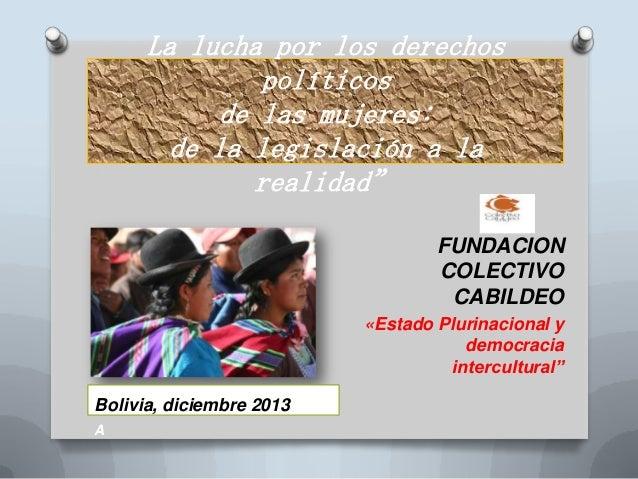 """La lucha por los derechos políticos de las mujeres: de la legislación a la realidad"""" FUNDACION COLECTIVO CABILDEO «Estado ..."""