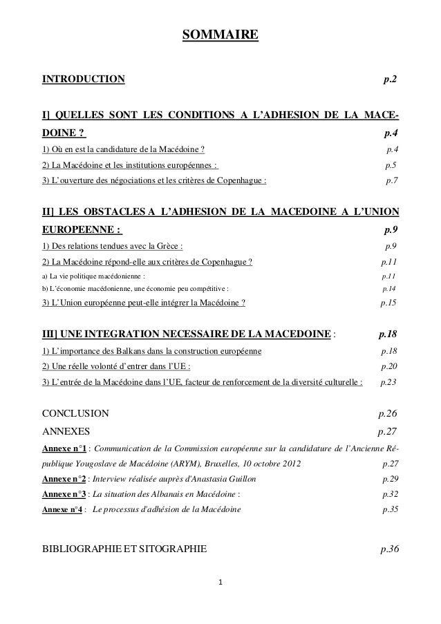 SOMMAIRE INTRODUCTION  p.2  I] QUELLES SONT LES CONDITIONS A L'ADHESION DE LA MACEDOINE ?  p.4  1) Où en est la candidatur...