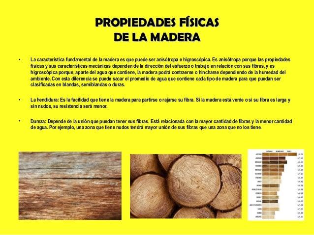 La madera - Propiedades de la madera ...
