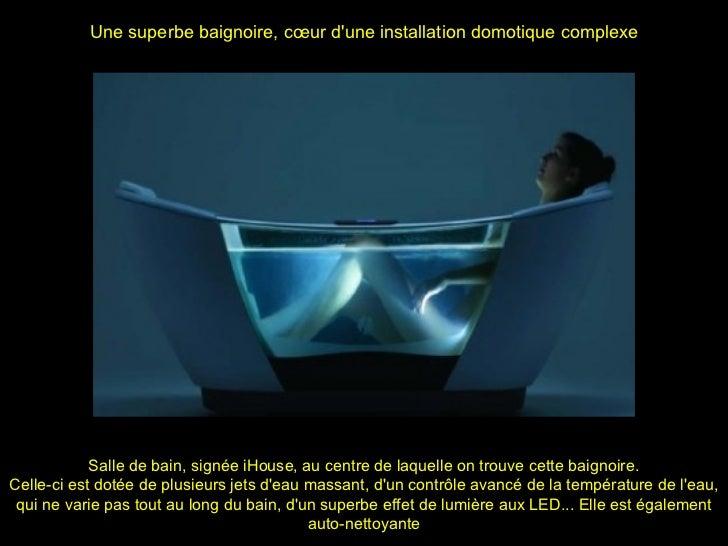 La maison du futur for Salle de bain du futur