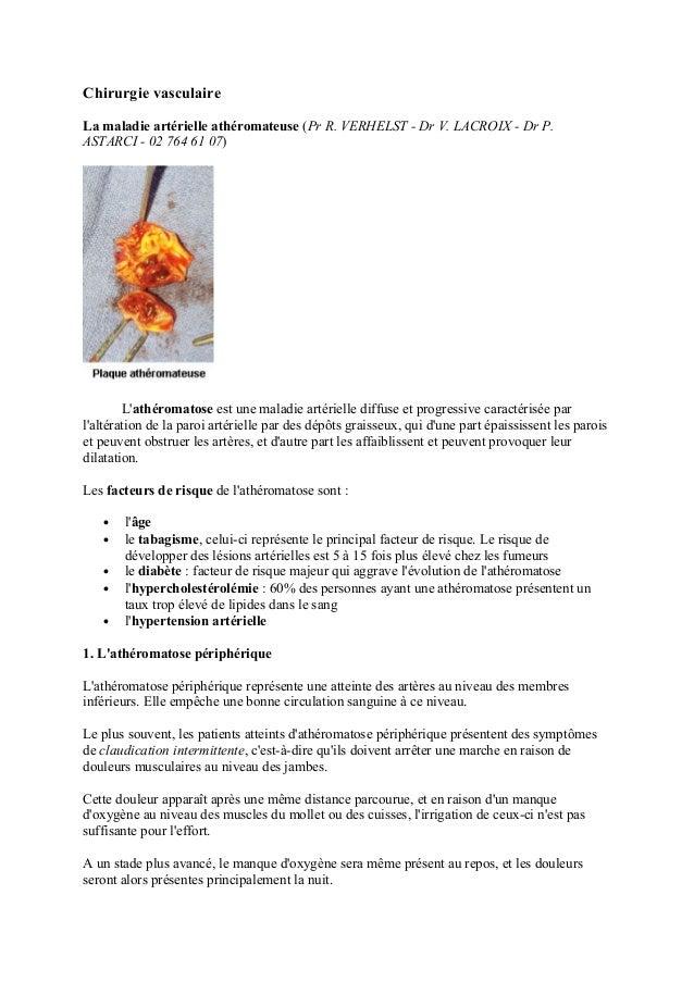 Chirurgie vasculaire  La maladie artérielle athéromateuse (Pr R. VERHELST - Dr V. LACROIX - Dr P.  ASTARCI - 02 764 61 07)...