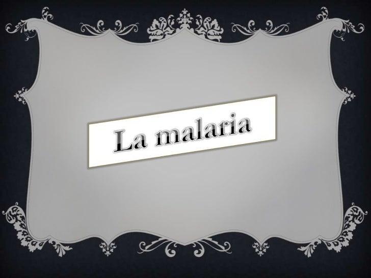 ÍNDICE♦ ¿Qué es la Malaria? (Pág 1)♦ ¿Cuál es el protozoo que produce la enfermedad? (Pág 2)♦ ¿Quién es el vector que pica...