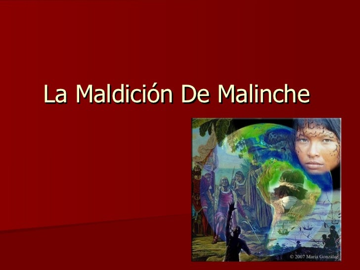 La Maldición De Malinche