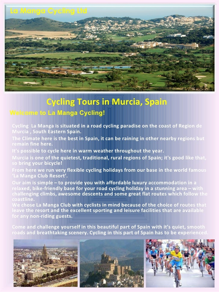 Cycling Tours in Murcia, Spain   Cycling  La Manga is situated in a road cycling paradise on the coast of Region de Murcia...