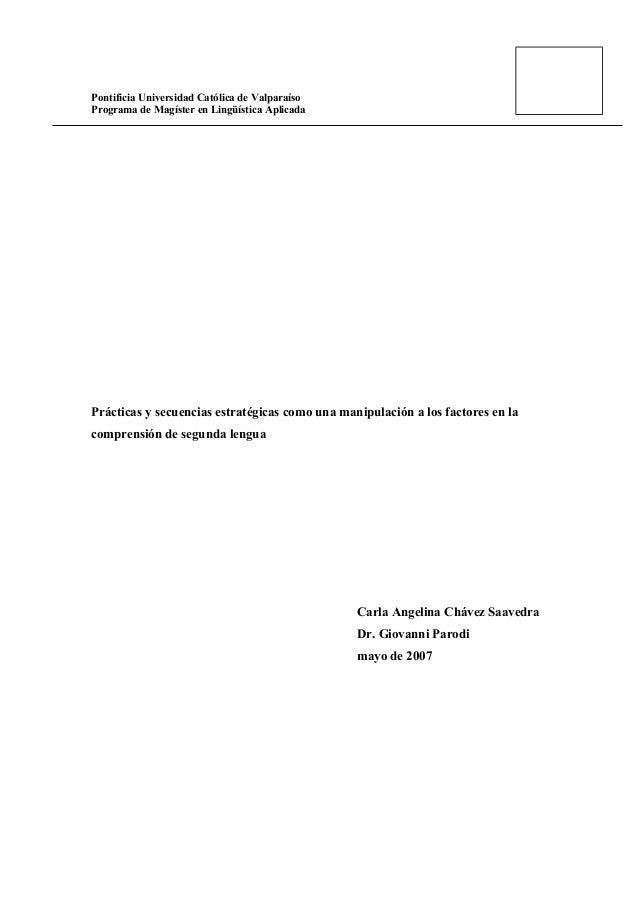 Pontificia Universidad Católica de Valparaíso Programa de Magíster en Lingüística Aplicada Prácticas y secuencias estratég...
