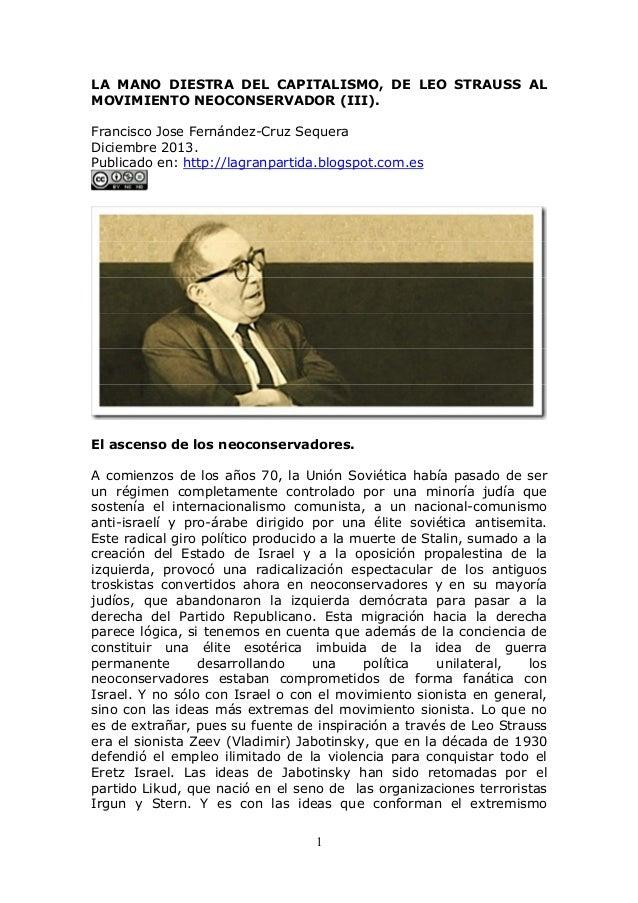 LA MANO DIESTRA DEL CAPITALISMO, DE LEO STRAUSS AL MOVIMIENTO NEOCONSERVADOR (III). Francisco Jose Fernández-Cruz Sequera ...