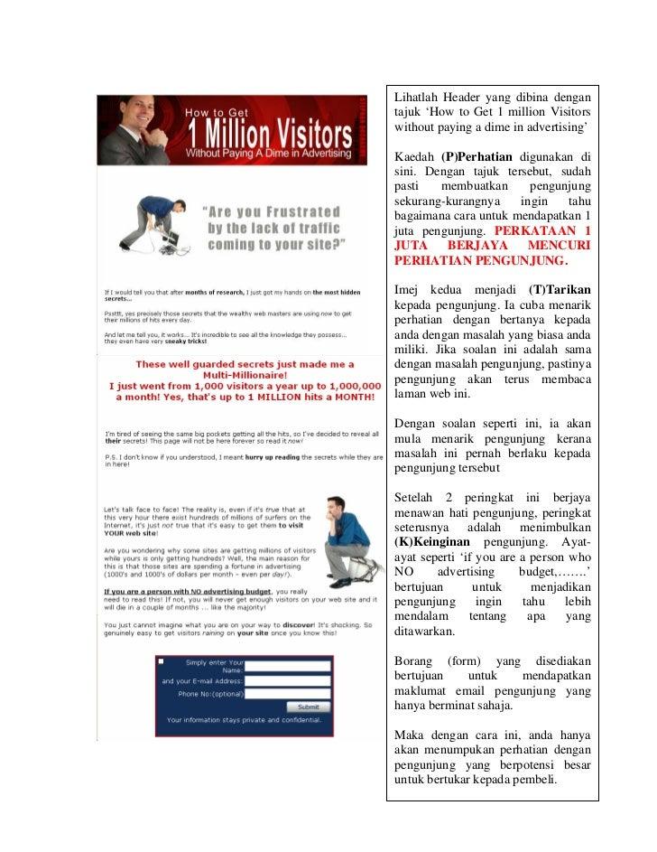 Lihatlah Header yang dibina dengantajuk 'How to Get 1 million Visitorswithout paying a dime in advertising'Kaedah (P)Perha...