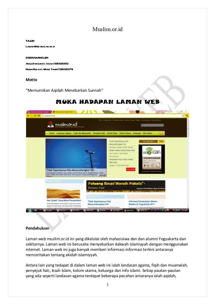 Muslim.or.idTAJUK:LamanWeb muslim.or.idDISEDIAKANOLEH:AinulHafizahbt. Ishak (10BI02055)NurulHuda bt. Mohd Tahir(10BI02074)...