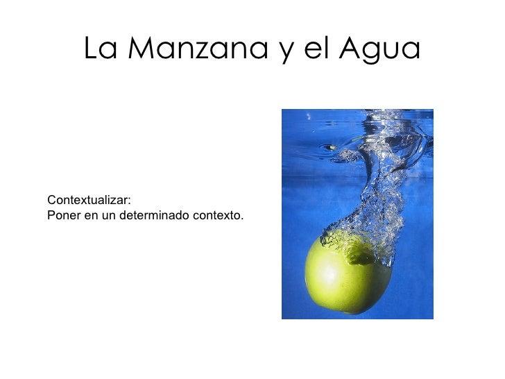 La Manzana Y El Agua