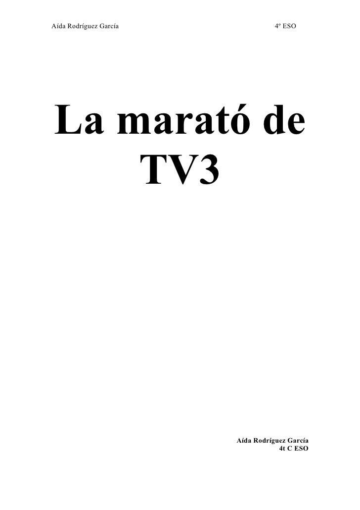 Aída Rodríguez García              4º ESO     La marató de     TV3                             Aída Rodríguez García      ...