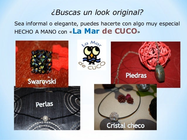 ¿Buscas un look original? Sea informal o elegante, puedes hacerte con algo muy especial HECHO A MANO con «La Mar de CUCO»