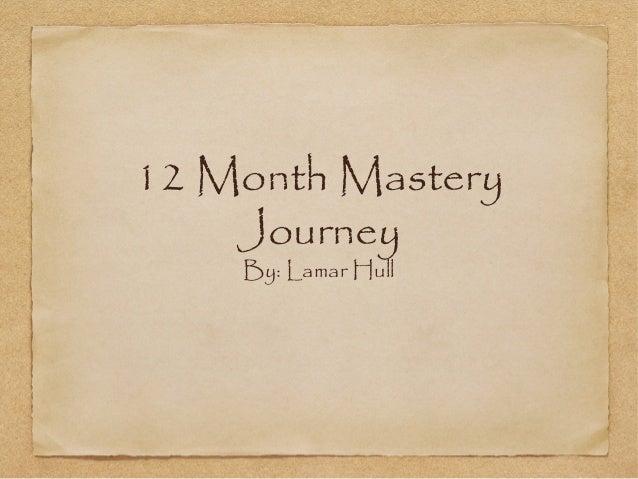 Lamar hull 12 month journey
