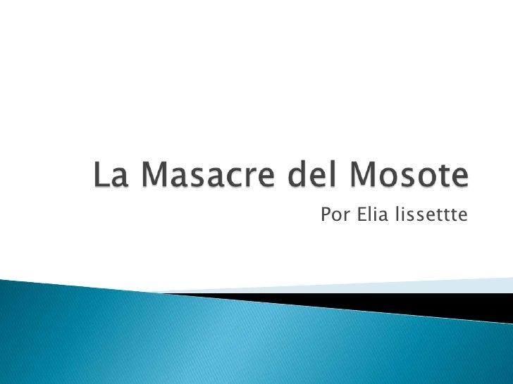 La masacre del mosote