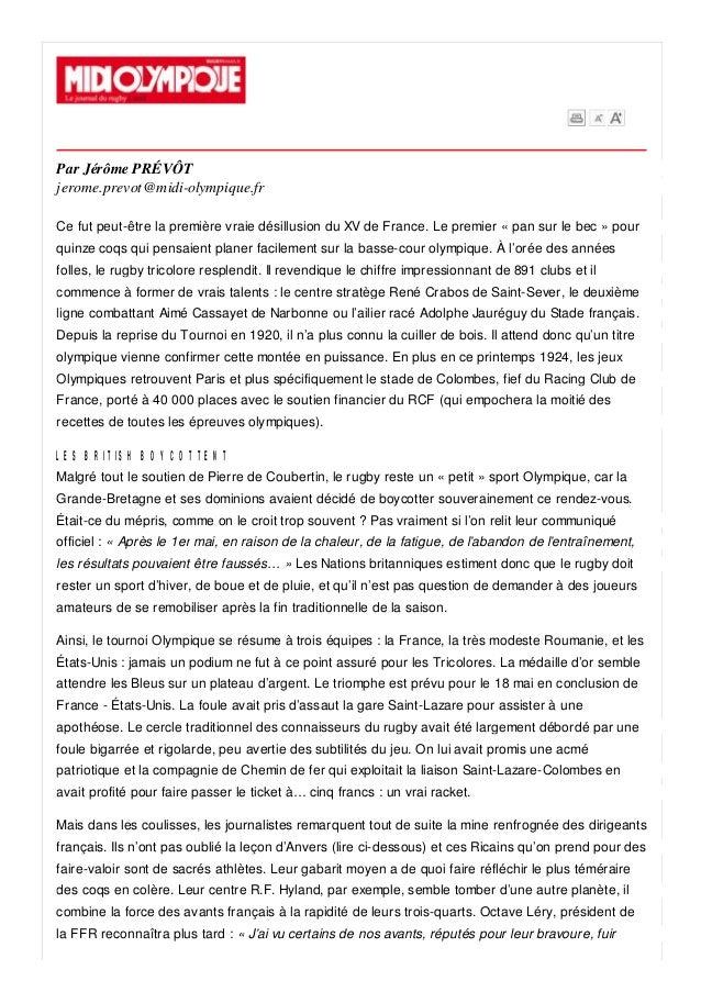 Par Jérôme PRÉVÔT jerome.prevot@midi-olympique.fr Ce fut peut-être la première vraie désillusion du XV de France. Le premi...