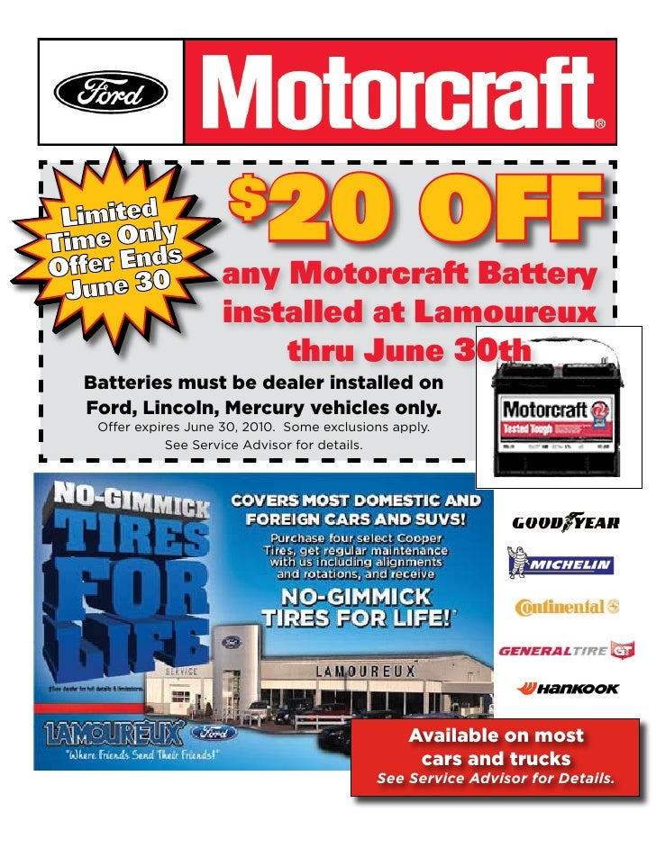 $     20 OFF                     any Motorcraft Battery                     installed at Lamoureux                        ...