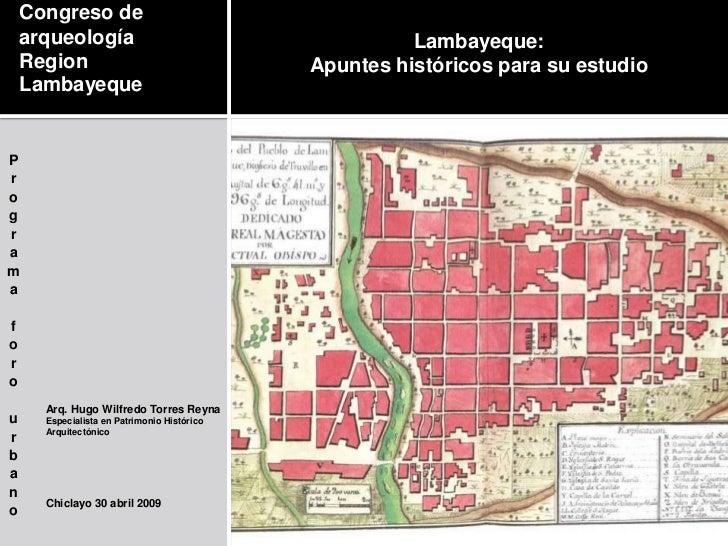 Lambayeque: <br />Apuntes históricos para su estudio<br />Congreso de arqueología<br />Region Lambayeque<br />Programa for...