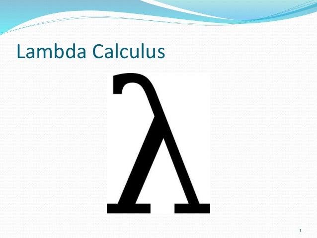 Lambda Calculus 1