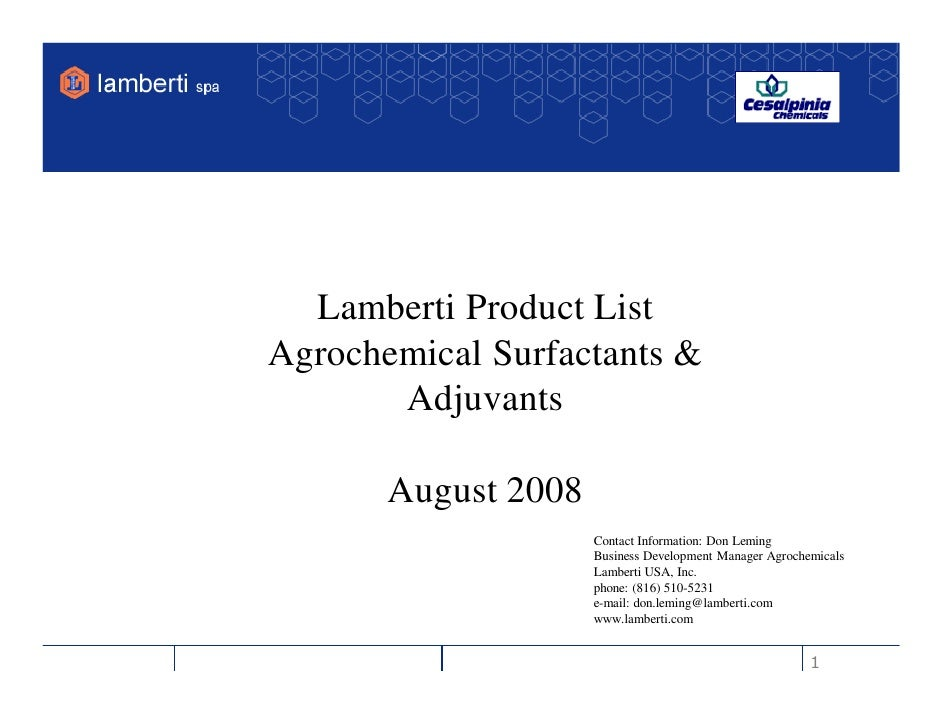 Lamberti Product List Agrochemical Surfactants &        Adjuvants         August 2008                      Contact Informa...