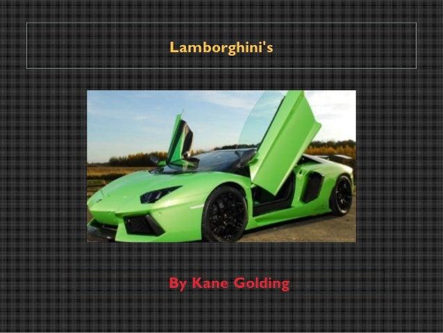 LamborghinisBy Kane Golding