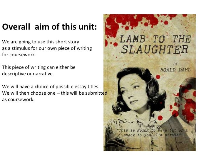 Critical essay on lamb to the slaughter