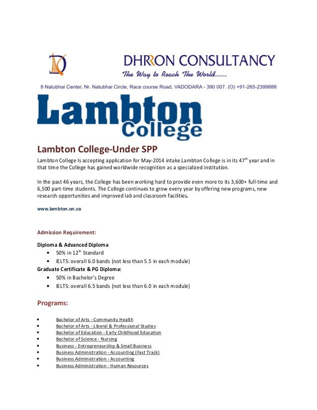 Lambton College-Under SPP Lambton College Is accepting application for May-2014 intake.Lambton College is in its 47th year...