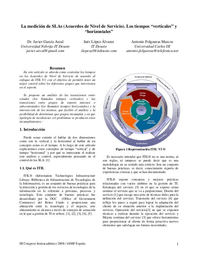 """La medición de SLAs (Acuerdos de Nivel de Servicio). Los tiempos """"verticales"""" y """"horizontales"""" Dr. Javier García Arcal Uni..."""