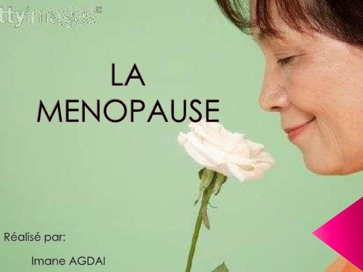 1. Introduction2. La périménopause3. La ménopause4. La sexualité et la vie de   couple5. Conclusion