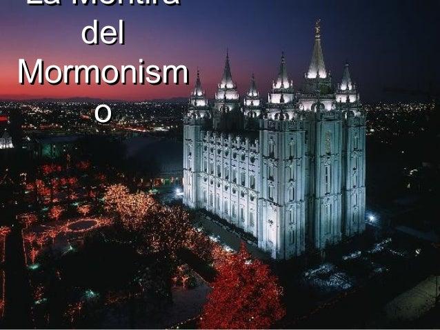 La Mentira   delMormonism    o