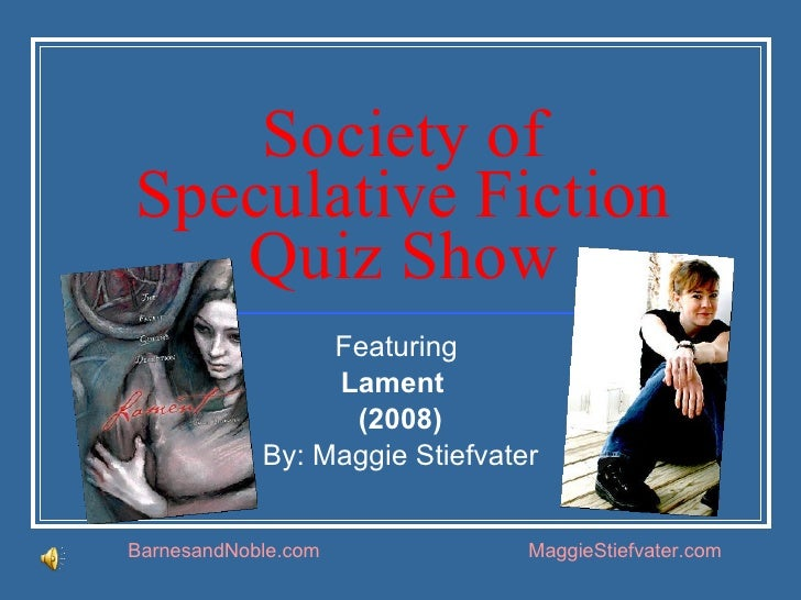 Soceity of Speculative Fiction Quiz Show : Lament