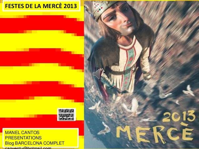 FESTES DE LA MERCÈ 2013 MANEL CANTOS PRESENTATIONS Blog BARCELONA COMPLET