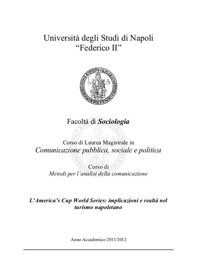 """Università degli Studi di Napoli""""Federico II""""Facoltà di SociologiaCorso di Laurea Magistrale inComunicazione pubblica, soc..."""