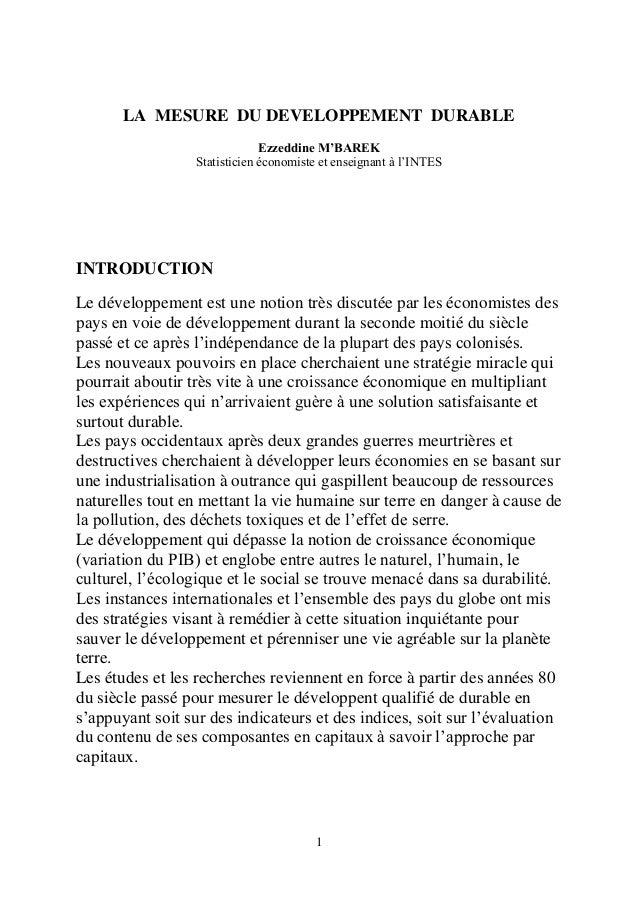 LA MESURE DU DEVELOPPEMENT DURABLE Ezzeddine M'BAREK Statisticien économiste et enseignant à l'INTES  INTRODUCTION Le déve...