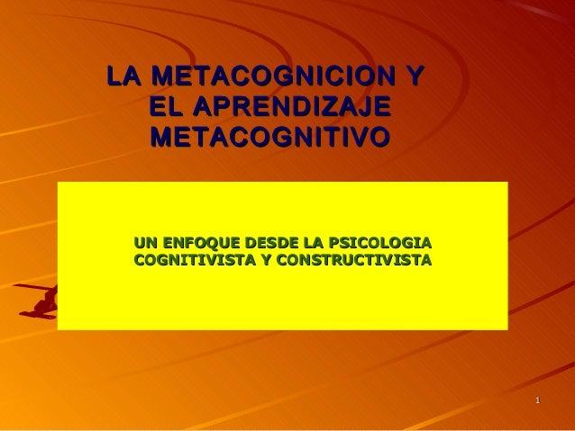 Lametacognicion y el aprendizaje metacognitivo