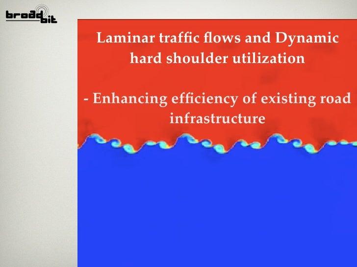 Laminar traffic flows and Dynamic      hard shoulder utilization  - Enhancing efficiency of existing road             infrast...