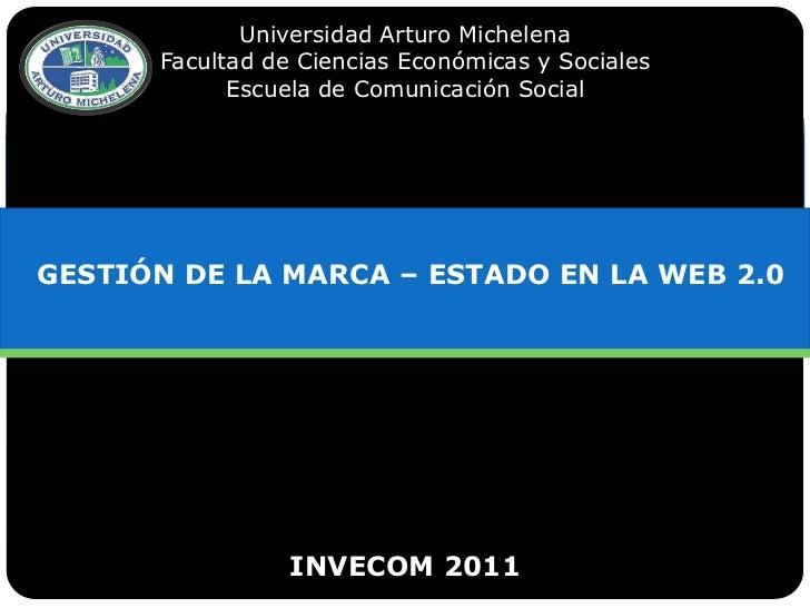 Universidad Arturo Michelena      Facultad de Ciencias Económicas y Sociales            Escuela de Comunicación SocialGEST...
