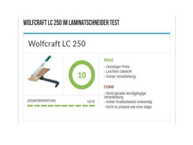 Wolfcraft LC 250 im Laminatschneider Test Qualität Der Wolfcraft LC 250 Laminatschneider ist ein Schneider für handelsübli...