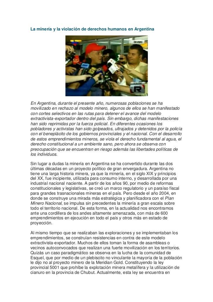 La minería y la violación de derechos humanos en ArgentinaEn Argentina, durante el presente año, numerosas poblaciones se ...