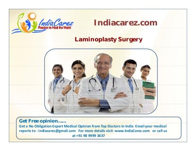 Indiacarez.com Laminoplasty Surgery Get Free opinion……p GetaNoObligationExpertMedicalOpinionfromTopDoctorsinInd...