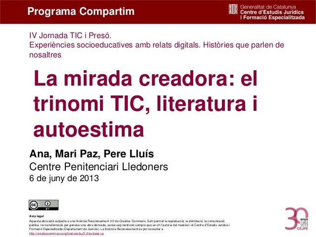 La mirada creadora: el trinomi TIC, literatura i autoestima