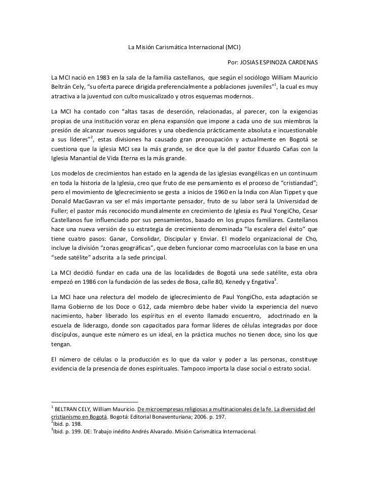 La Misión Carismática Internacional (MCI)                                                                       Por: JOSIA...