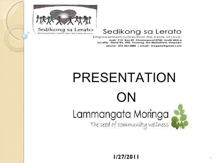 PRESENTATION    ON 1/27/2011