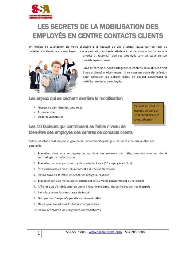 LES SECRETS DE LA MOBILISATION DES EMPLOYÉS EN CENTRE CONTACTS CLIENTS Un niveau de satisfaction de votre clientèle à la h...