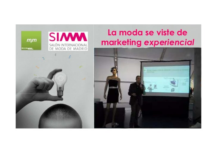 La moda se viste demarketing experiencial
